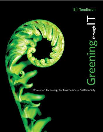 Greening through IT by Bill Tomlinson