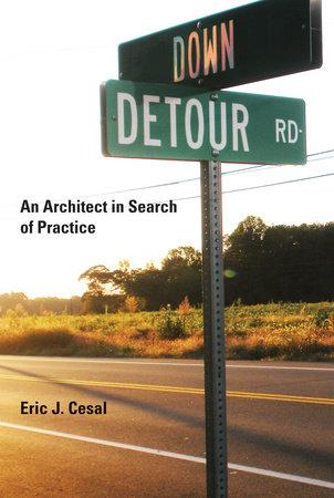 Down Detour Road by Eric J. Cesal