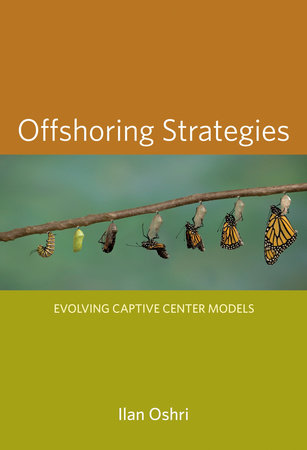 Offshoring Strategies by Ilan Oshri