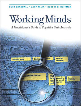 Working Minds by Beth Crandall, Gary A. Klein and Robert R. Hoffman