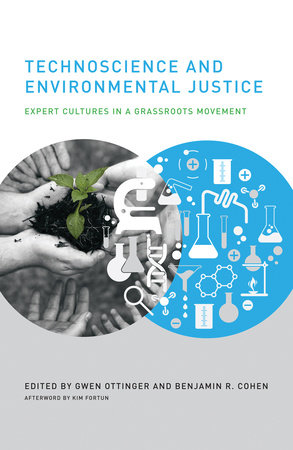 Technoscience and Environmental Justice by