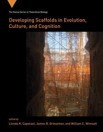 Developing Scaffolds in Evolution, Culture, and Cognition by