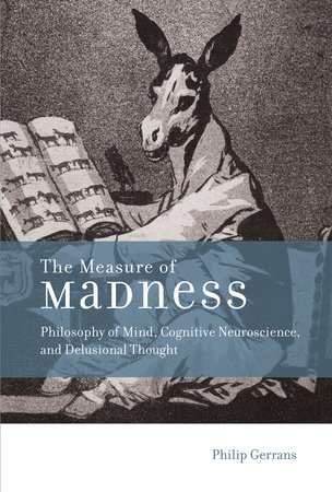 The Measure of Madness by Philip Gerrans