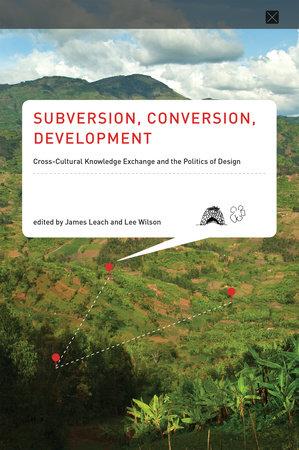 Subversion, Conversion, Development by
