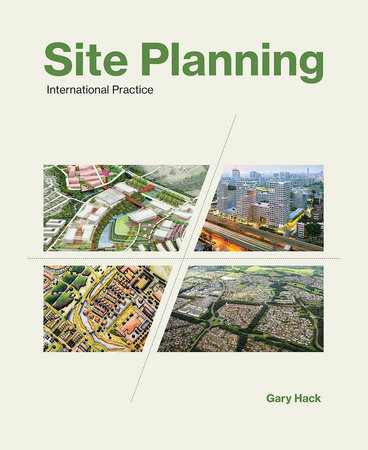 Site Planning, Volume 3 by Gary Hack