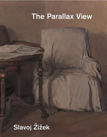 The Parallax View by Slavoj Zizek