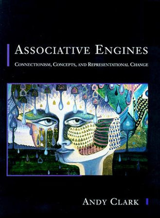 Associative Engines by Andy Clark