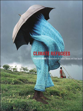 Climate Refugees by Collectif Argos