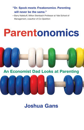 Parentonomics by Joshua Gans