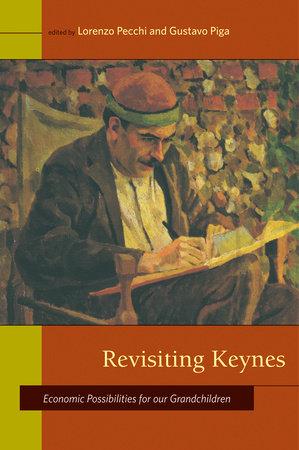 Revisiting Keynes by