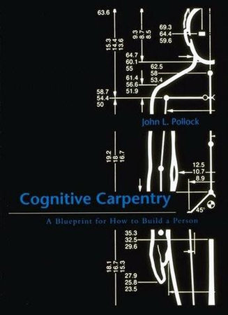 Cognitive Carpentry by John L. Pollock