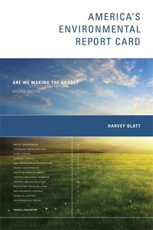America's Environmental Report Card, second edition by Harvey Blatt