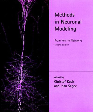 Methods in Neuronal Modeling, second edition by