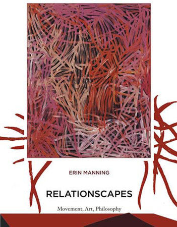 Relationscapes by Erin Manning