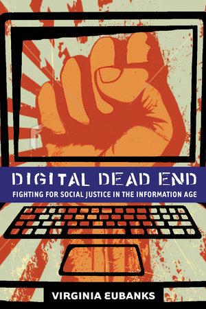 Digital Dead End by Virginia Eubanks