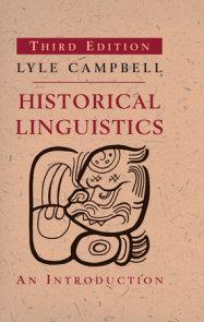 Historical Linguistics, third edition