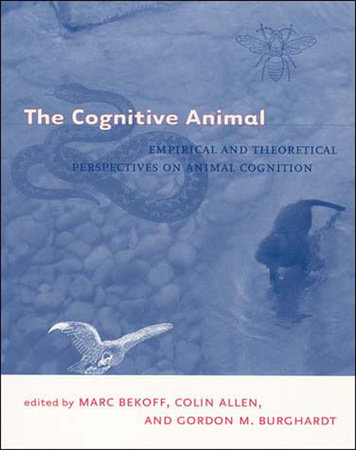 The Cognitive Animal by