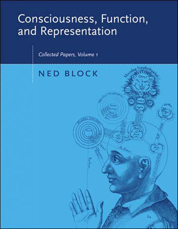 Consciousness, Function, and Representation, Volume 1 by Ned Block