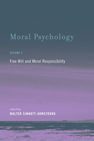 Moral Psychology, Volume 4 by