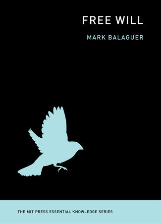 Free Will by Mark Balaguer