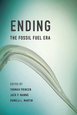 Ending the Fossil Fuel Era by