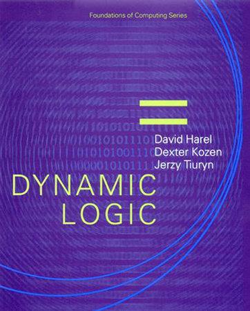 Dynamic Logic by David Harel, Dexter Kozen and Jerzy Tiuryn