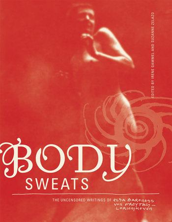 Body Sweats by Elsa Von Freytag-Loringhoven