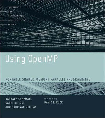 Using OpenMP by Barbara Chapman, Gabriele Jost and Ruud Van Der Pas