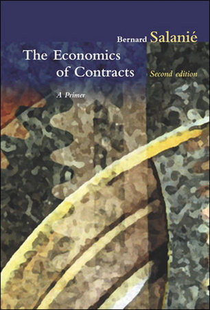 The Economics of Contracts, second edition by Bernard Salanie