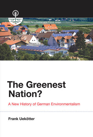 The Greenest Nation? by Frank Uekotter