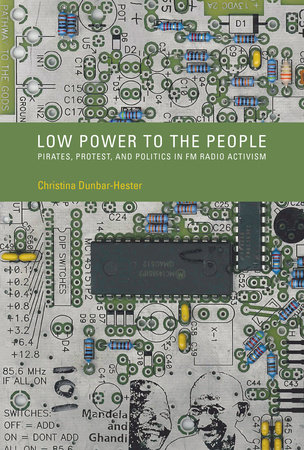 Low Power to the People by Christina Dunbar-Hester