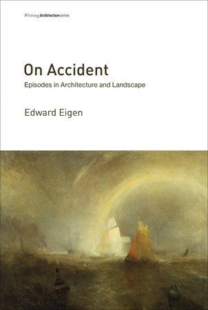On Accident by Edward Eigen