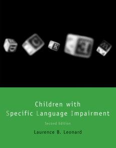Children with Specific Language Impairment, second edition
