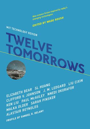 Twelve Tomorrows by