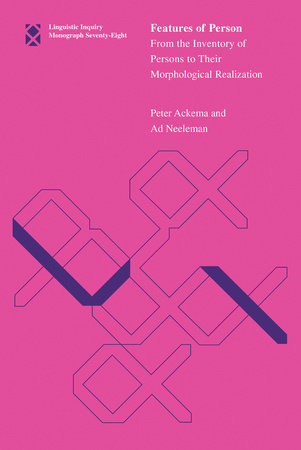 Features of Person by Peter Ackema and Ad Neeleman