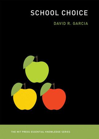 School Choice by David R. Garcia