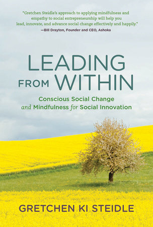 Leading from Within by Gretchen Ki Steidle