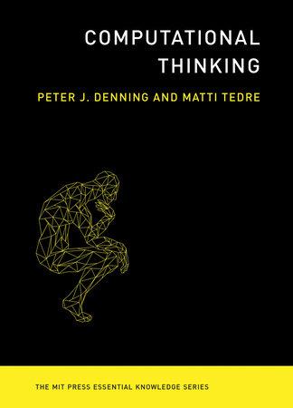 Computational Thinking by Peter J. Denning and Matti Tedre