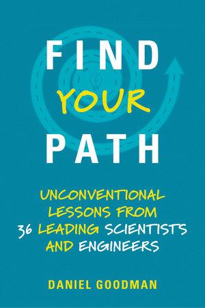 Find Your Path by Daniel Goodman