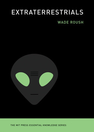 Extraterrestrials by Wade Roush