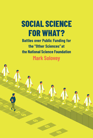 Social Science for What? by Mark Solovey