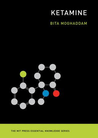 Ketamine by Bita Moghaddam