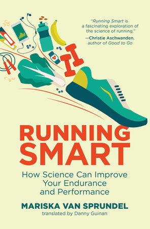 Running Smart by Mariska van Sprundel