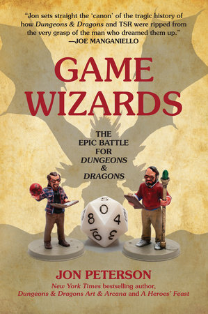Game Wizards by Jon Peterson