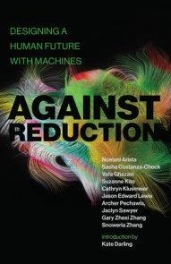 Against Reduction