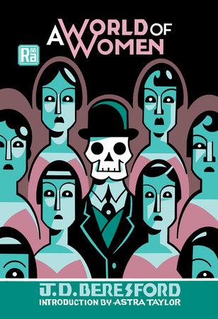 A World of Women by J. D. Beresford