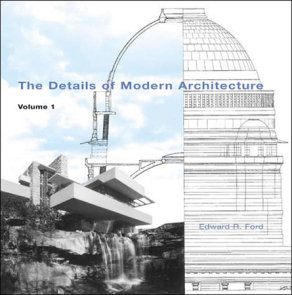 The Details of Modern Architecture, Volume 1