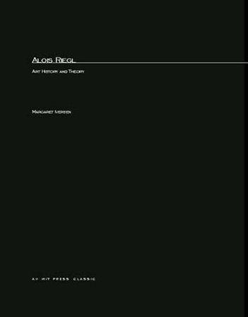 Alois Riegl by Margaret Iversen