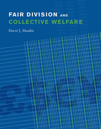 Fair Division and Collective Welfare by Herve Moulin