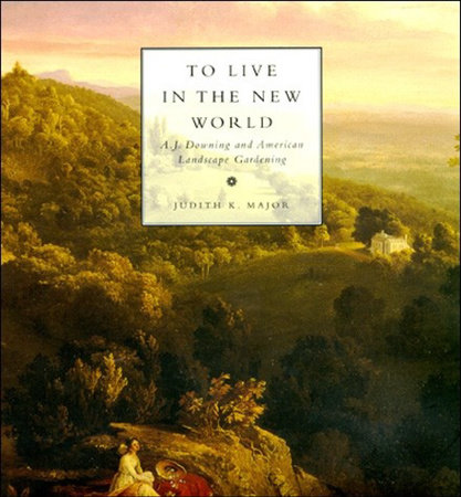 To Live in the New World by Judith K. Major